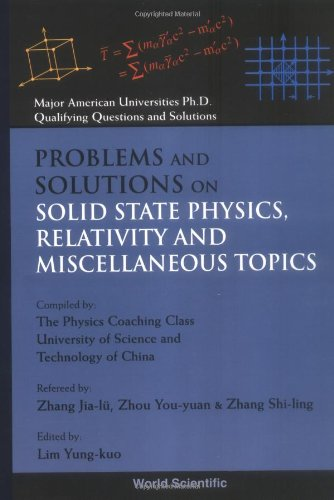 Problems and Solutions on Solid State Physics,: Y. K. Lim