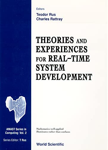 9789810219239: Theories and Experiences for Real-Time System Development (Amast Series in Computing)