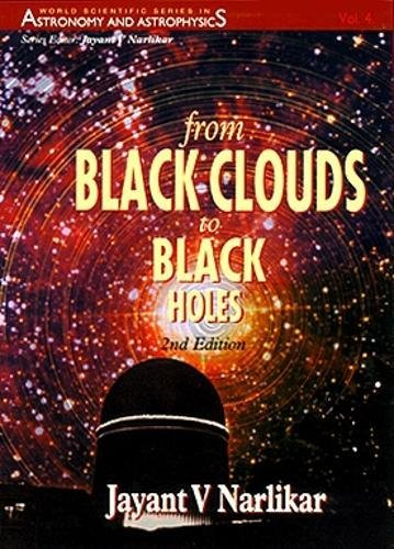 9789810220327: From Black Clouds To Black Holes (2nd Edition) (World Scientific Series In Astronomy And Astrophysics)