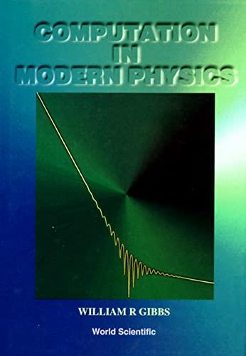 9789810220440: Computation in Modern Physics