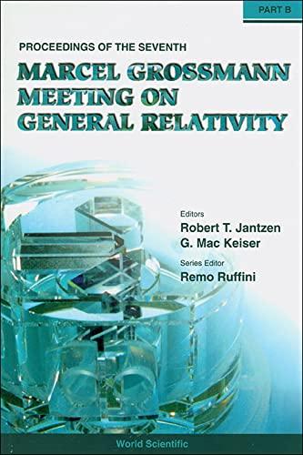 General Relativity : Proceedings of the 7th: M. Keiser; R.