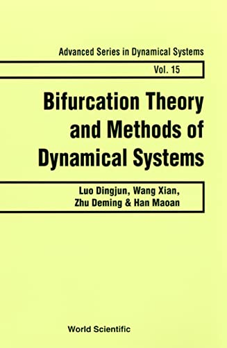 9789810220945: Bifurcation Theory and Methods of Dynamical Systems (ADVANCED SERIES IN DYNAMICAL SYSTEMS)