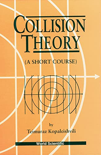 9789810220983: Collision Theory: A Short Course