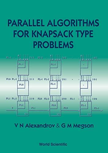 9789810221201: Parallel Algorithms for Knapsack Type Problems