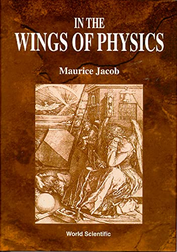 9789810221782: In the Wings of Physics