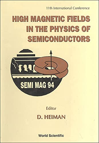 High Magnetic Fields in the Physics of: Heiman, Donald.