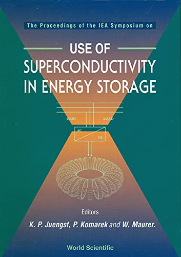 9789810221829: Use of Superconductivity in Energy Storage