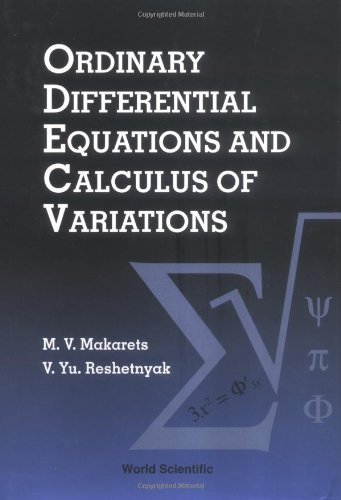 Ordinary Differential Equations and Calculus of Variations: M. V. Makarets/