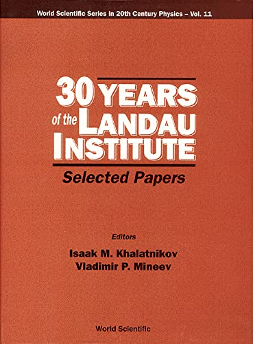 9789810222536: 30 Years of the Landau Institute: Selected Papers (World Scientific Series in 20th Century Physics)