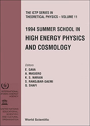 9789810222918: High Energy Physics and Cosmology - Proceedings of the 1994 Summer School (The Ictp Theoretical Physics)
