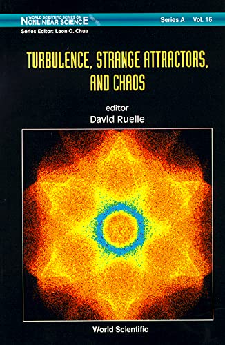 9789810223106: Turbulence, Strange Attractors and Chaos (World Scientific Series on Nonlinear Science Series a)