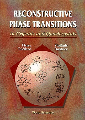9789810223649: Reconstructive Phase Transitions: In Crystals and Quasicrystals