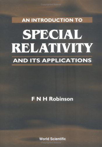 9789810224998: An Introduction to Special Relativity and Its Applications