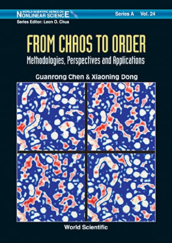 9789810225698: From Chaos To Order: Methodologies, Perspectives And Applications: Perspectives and Methodologies (World Scientific Series on Nonlinear Science Series A)