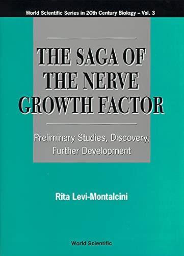 The Saga of the Nerve Growth Factor: Levi-Montalcini, Rita
