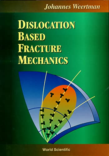 9789810226206: Dislocation Based Fracture Mechanics