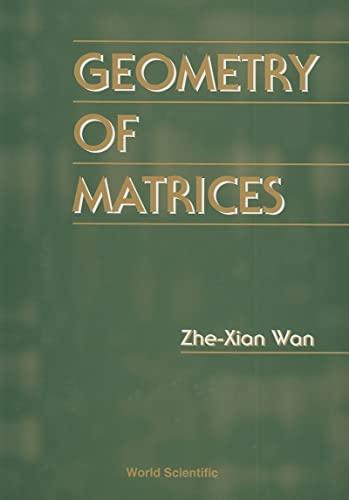9789810226381: Geometry of Matrices: In Memory of Professor L K Hua (1910-1985)