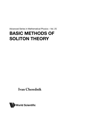 9789810226435: Basic Methods Of Soliton Theory (Advanced Series in Mathematical Physics)