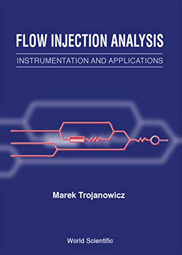 9789810227104: Flow Injection Analysis: Instrumentation and Applications