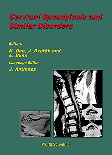 Cervical Spondylosis and Similar Disorders