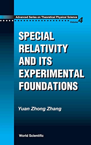Special Relativity And Its Experimental Foundation (Hardback): Yuan-Zhong Zhang