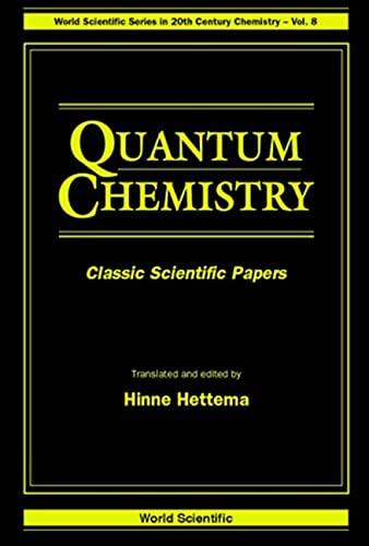 9789810227715: Quantum Chemistry: Classic Scientific Papers (World Scientific Series in 20th Century Chemistry)