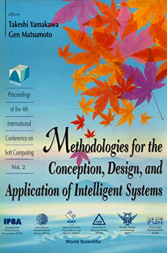 Methodologies for the Conception, Design, and Application of Intelligent Systems: Yamakawa, Takeshi