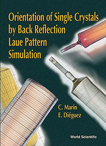 Orientation of Single Crystals by Back Reflection Laue Pattern Simulation: Marin, C.;Dieguez, E.