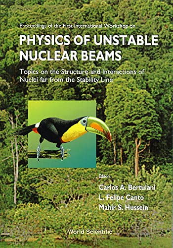 9789810229269: Physics of Unstable Nuclear Beams: Proceedings of the International Workshop