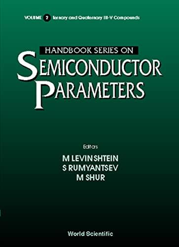 9789810229351: 2: Handbook Series on Semiconductor Parameters (Handbook Series on Semiconductor Parameters, Vol 2)