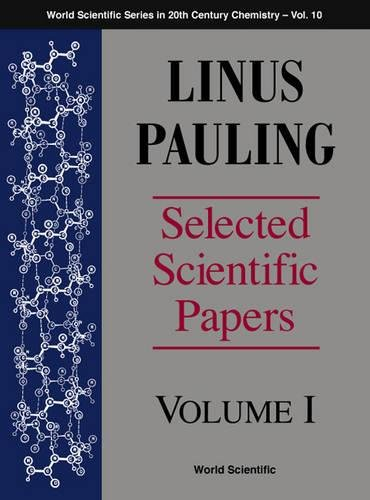 9789810229405: Linus Pauling - Selected Scientific Papers - Volume 2: Selected Scientific Papers: v. 2 (World Scientific Series in 20th-Century Chemistry)