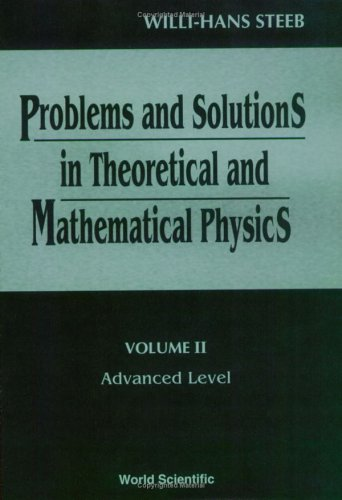 9789810229443: Problems and Solutions in Theoretical and Mathematical Physics. Volume II : Advanced Level