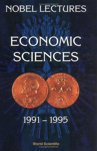 9789810230609: Economic Sciences: 1991-1995
