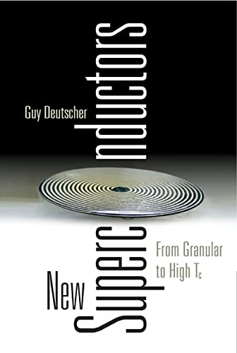 New Superconductors: From Granular to High Tc: Deutscher, Guy