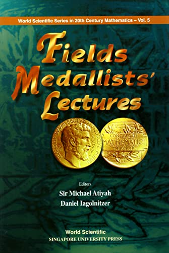 9789810231026: Fields Medallists' Lectures (World Scientific Series in 20th Century Mathematics (Hardcover))