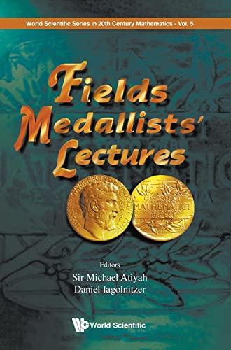 9789810231026: Fields Medallists' Lectures (World Scientific Series in 20th Century Mathematics)