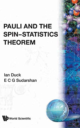 9789810231149: Pauli And The Spin-Statistics Theorem