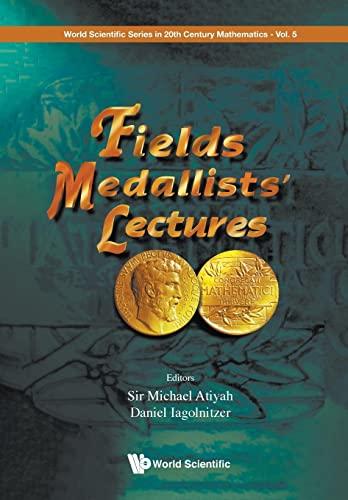 9789810231170: Fields Medallists' Lectures (World Scientific Series in 20th Century Mathematics (Paperback))