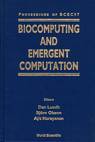 9789810232627: Biocomputing and Emergent Computation: Proceedings of Bcec97 Skovde, Sweden 1-2 September 1997