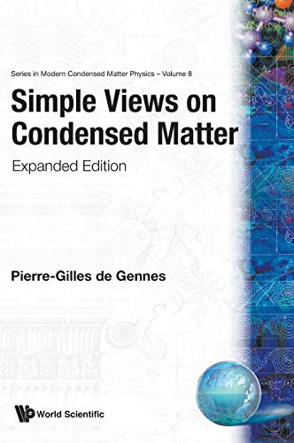 9789810232702: Simple Views on Condensed Matter (Expanded Edition) (Series in Modern Condensed Matter Physics)