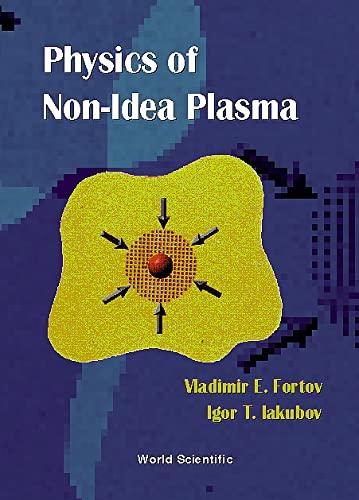 9789810233051: The Physics of Non-Ideal Plasma