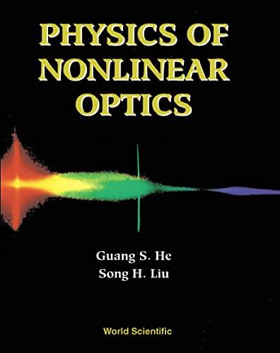9789810233198: Physics of Nonlinear Optics
