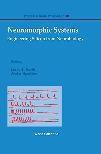 9789810233778: Neuromorphic Systems: Engineering Silicon from Neurobiology (Progress in Neural Processing, 10)