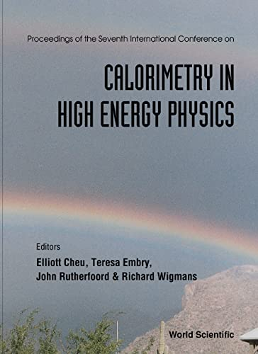 Calorimetry High Energy Physics: World Scientific, Embry,