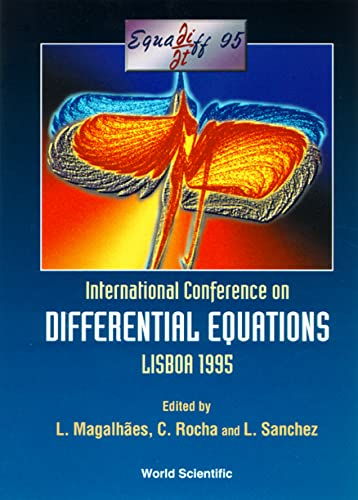 9789810234218: International Conference on Defferential Equations Lisboa 1995