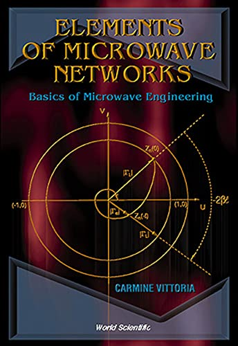9789810234249: Elements of Microwave Networks: Basics of Microwave Engineering