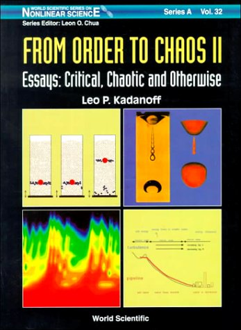 9789810234348: From Order to Chaos II: Essays : Critical, Chaotic and Otherwise (World Scientific Series on Nonlinear Science, Series A, Monographs and Treatises, Volume 32)