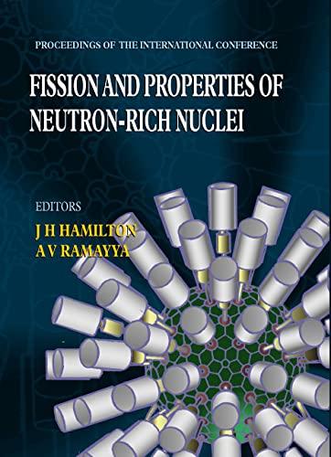 fission and properties of neutron rich nuclei hamilton j h ramayya a v