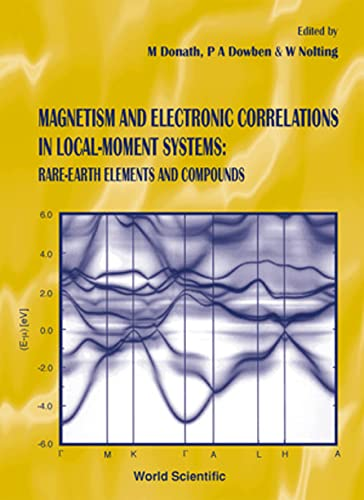 9789810235383: Magnatism and Electronic Correlations in Local-Moment Systems: Rare-Earth Elements and Compounds