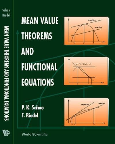 9789810235444: Mean Value Theorms and Functional Equations